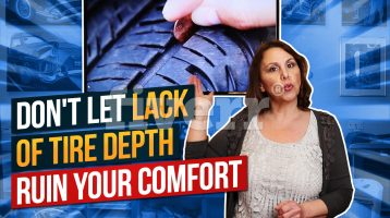 Don't Let Lack of Tire Depth Ruin Your Comfort