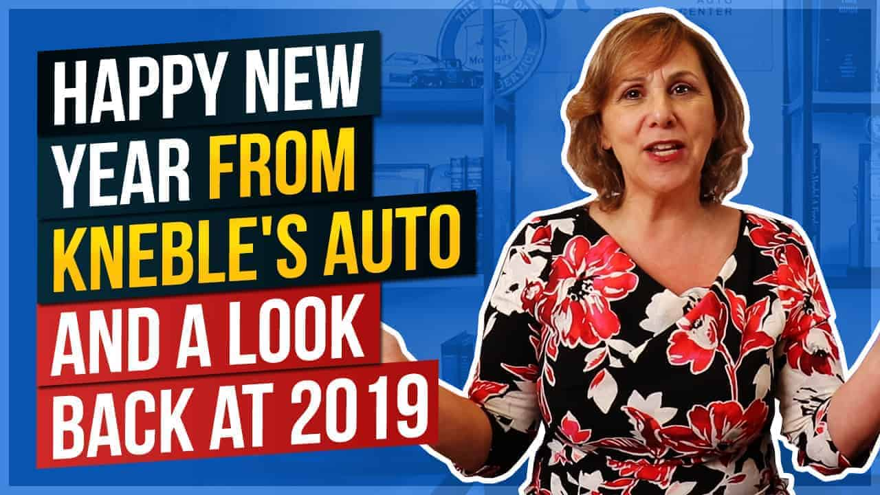 Happy New Year from Kneble's Auto and a Look Back at 2019