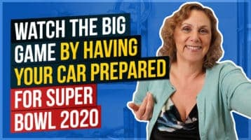 Watch The Big Game By Having Your Car Prepared for Super Bowl 2020