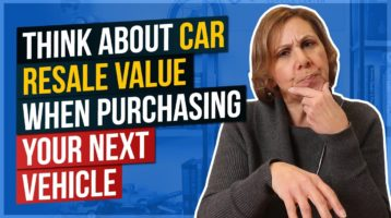 Think About Car Resale Value When Purchasing Your Next Vehicle